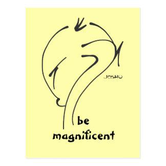 Joshu - Be Magnificent, Zen-like sayings Postcard