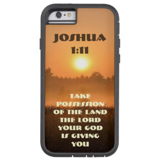 Joshua 1:11 Scripture Take Possession of the Land Tough Xtreme iPhone 6 Case