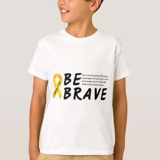 Joshua 1:9 Be Brave T-Shirt