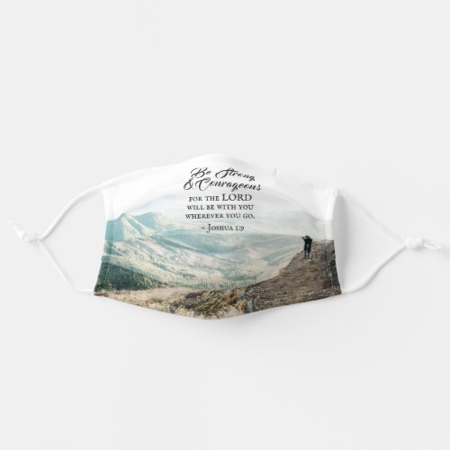 Joshua 19 Be Strong and Courageous Bible Verse Cloth Face Mask