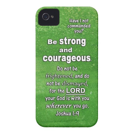 Joshua 1:9 Be Strong and Courageous Bible Verse iPhone 4 Case-Mate Case