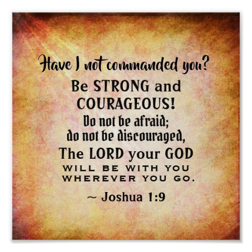 Joshua 19 Be Strong and Courageous Bible Verse Poster