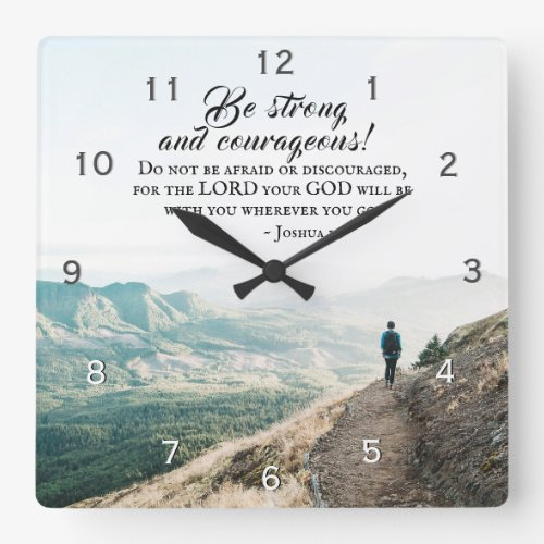 Joshua 1:9 Be Strong and Courageous, Bible Verse Square Wall Clock