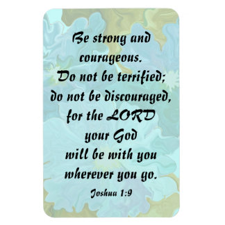Joshua 1:9 be strong rectangular photo magnet