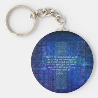 Joshua 1:9  Bible Verse About Strength Keychain