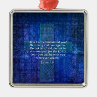 Joshua 1:9  Bible Verse About Strength Metal Ornament