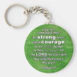 Joshua 1:9 KJV - Be Strong & of Good Courage Bible Key Chain