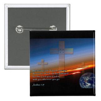 Joshua 1:9 Sunset Crosses Buttons