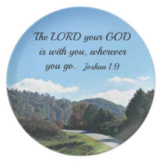 Joshua 1:9 The Lord your God is with you Dinner Plate