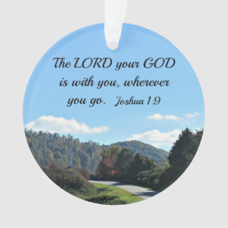 Joshua 1:9 The Lord your God is with you Ornament