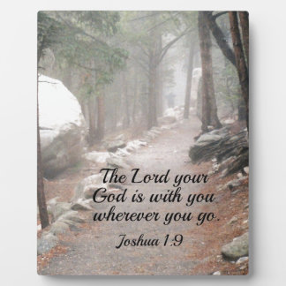 Joshua 1:9 The Lord your God is with you... Plaque