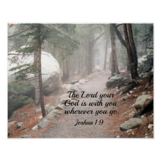 Joshua 1:9 The Lord your God is with you... Poster