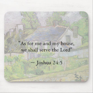 Joshua 24:15 Van Gogh House Mouse Pad