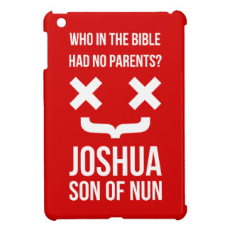Joshua Son of Nun Christian Humor iPad Mini Cases