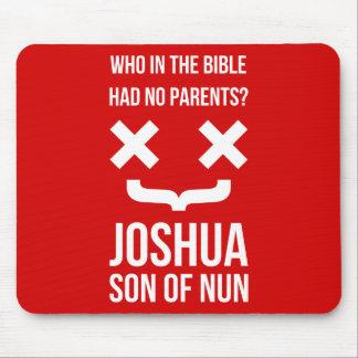 Joshua Son of Nun Christian Humor Mouse Pad