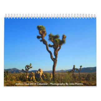 Joshua Tree 2016 By Julia Hanna Calendar
