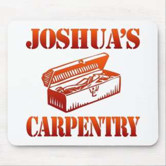 Joshua's Carpentry Mouse Pad