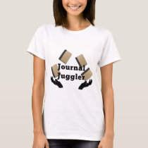 Journal Juggler T-Shirt