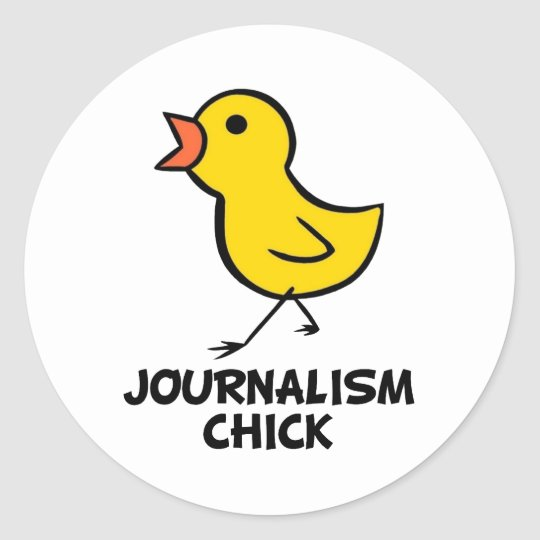 Journalism Chick Classic Round Sticker