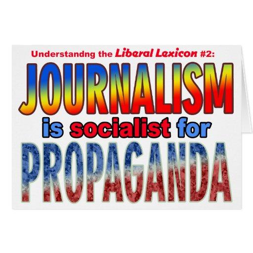 Journalism is Socialist for Propaganda Card