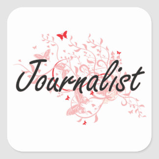 Journalist Artistic Job Design with Butterflies Square Sticker