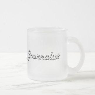 Journalist Classic Job Design 10 Oz Frosted Glass Coffee Mug