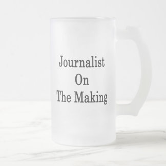 Journalist On The Making 16 Oz Frosted Glass Beer Mug