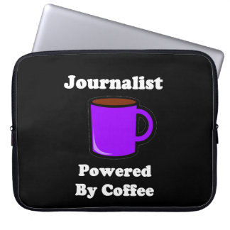 """Journalist"", Powered by Coffee Laptop Sleeve"