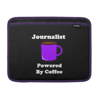 """Journalist"", Powered by Coffee MacBook Air Sleeve"