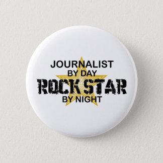 Journalist Rock Star by Night Button