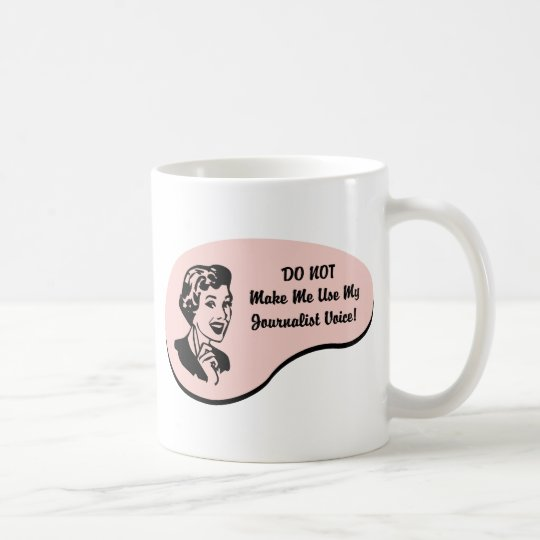 Journalist Voice Coffee Mug