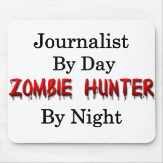 Journalist/Zombie Hunter Mouse Pad