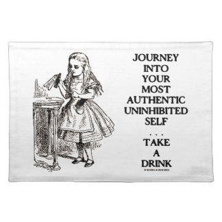Journey Into Your Most Authentic Uninhibited Self Place Mat