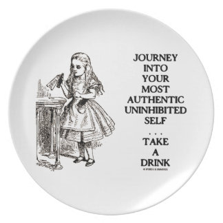 Journey Into Your Most Authentic Uninhibited Self Dinner Plate