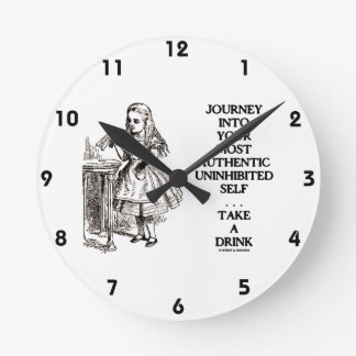Journey Into Your Most Authentic Uninhibited Self Round Clock