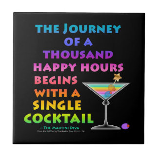 JOURNEY OF A THOUSAND HAPPY HOURS Coaster  Tile