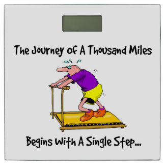 Journey Of A Thousand Miles - Exercise Motivation Bathroom Scale