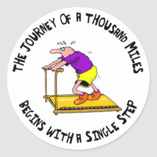 Journey Of A Thousand Miles - Exercise Motivation Classic Round Sticker