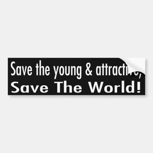 Joven y atractivo etiqueta de parachoque