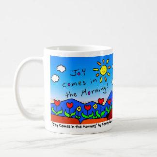 """Joy comes in the Morning"" coffee mug"
