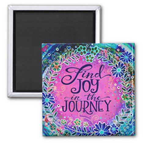 """Joy in the Journey"" Inspirivity Magnet"