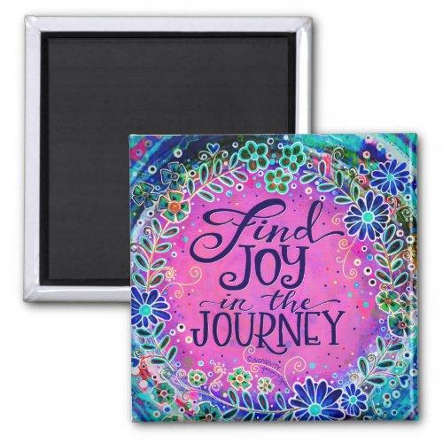 """Joy in the Journey"" Inspirivity Magnet"