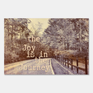 Joy in the Journey Sign