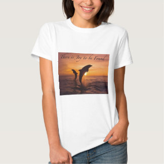 joy in the world of dolphins T-Shirt