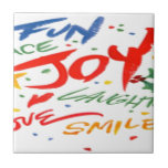 Joy, Laughter, and Smile Ceramic Tiles