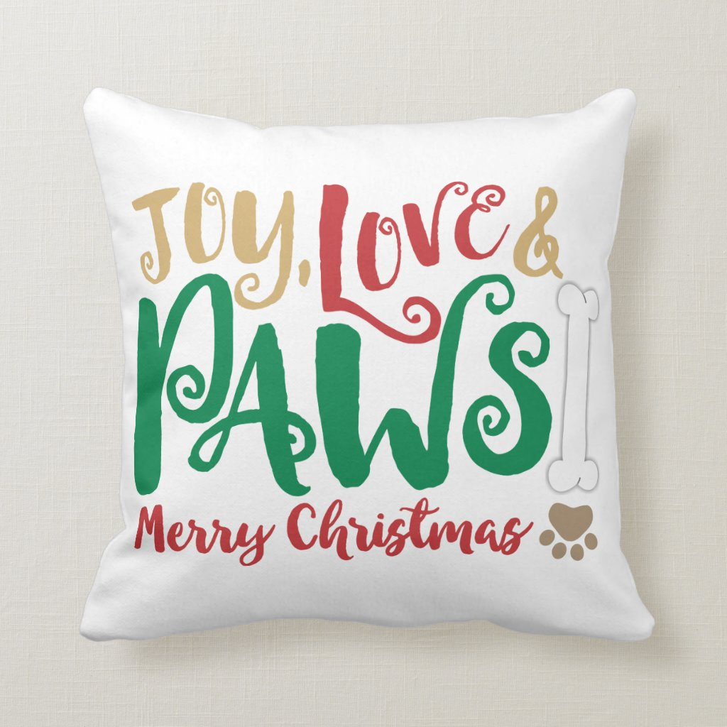 Joy Love PAWS Dog Christmas Throw Pillow