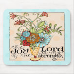 Joy of the Lord - Mousepad