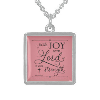 Joy of the Lord - Nehemiah 8:10 Sterling Silver Necklace