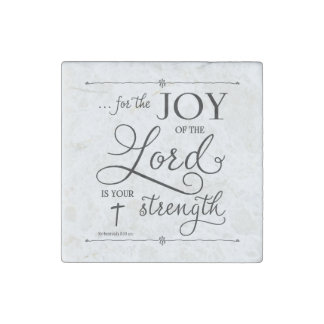 Joy of the Lord - Nehemiah 8:10 Stone Magnet