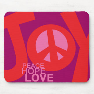 Joy, Peace, Hope and, Love Mouse Pad